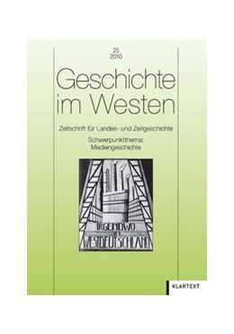 Abbildung von Geschichte im Westen 25/2010 | 2010 | Zeitschrift für Landes- und Ze...