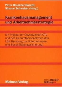 Abbildung von Krankenhausmanagement und Arbeitnehmerstrategie | 2000 | Ein Projekt der Gewerkschaft Ö...