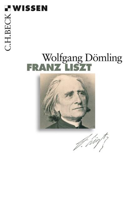Cover: Wolfgang Dömling, Franz Liszt
