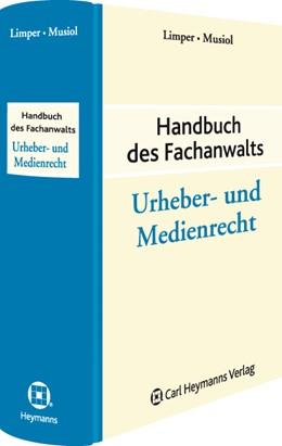 Abbildung von Limper / Musiol | Handbuch des Fachanwalts Urheber- und Medienrecht | 1. Auflage | 2011