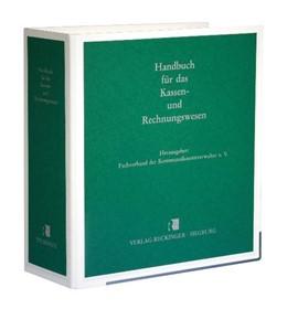 Abbildung von Mallinger / Schuster / Sturme | Handbuch für das Kassen- und Rechnungswesen | Loseblattwerk mit 24. Aktualisierung | 2019