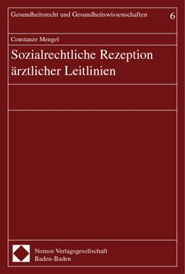 Abbildung von Mengel | Sozialrechtliche Rezeption ärztlicher Leitlinien | 2004