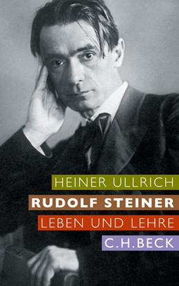 Abbildung von Ullrich, Heiner | Rudolf Steiner | 2011 | Leben und Lehre