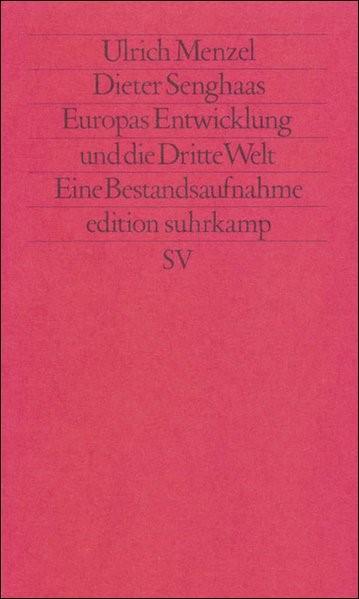 Abbildung von Menzel / Senghaas | Europas Entwicklung und die Dritte Welt | Erstausgabe | 1986