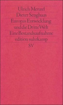 Abbildung von Menzel / Senghaas   Europas Entwicklung und die Dritte Welt   Erstausgabe   1986   Eine Bestandsaufnahme   1393