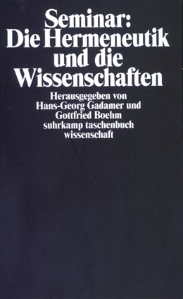 Abbildung von Boehm / Gadamer   Seminar: Die Hermeneutik und die Wissenschaften   1985   Herausgegeben von Hans-Georg G...   238