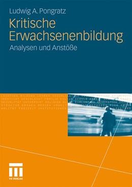 Abbildung von Pongratz | Kritische Erwachsenenbildung | 2010 | Analysen und Anstöße