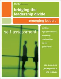 Abbildung von Carucci / Epperson / Tepavac   Bridging the Leadership Divide   2010   Building High-Performance Lead...