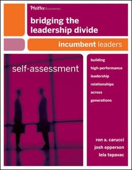 Abbildung von Carucci / Epperson / Tepavac | Bridging the Leadership Divide | 2010 | Building High-Performance Lead...