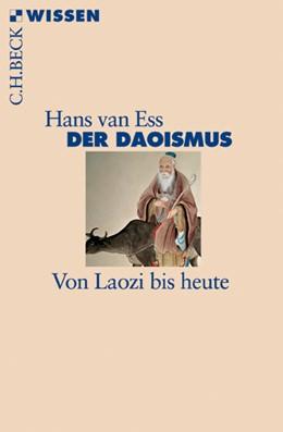 Abbildung von Ess, Hans van | Der Daoismus | 2011 | Von Laozi bis heute | 2721