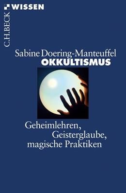Abbildung von Doering-Manteuffel, Sabine | Okkultismus | 2011 | Geheimlehren, Geisterglaube, m... | 2713