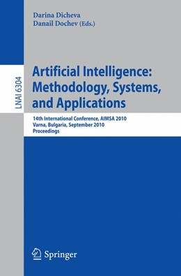 Abbildung von Dicheva / Dochev   Artificial Intelligence: Methodology, Systems, and Applications   1st Edition.   2010   14th International Conference,...