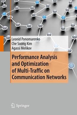 Abbildung von Ponomarenko / Kim / Melikov | Performance Analysis and Optimization of Multi-Traffic on Communication Networks | 2010