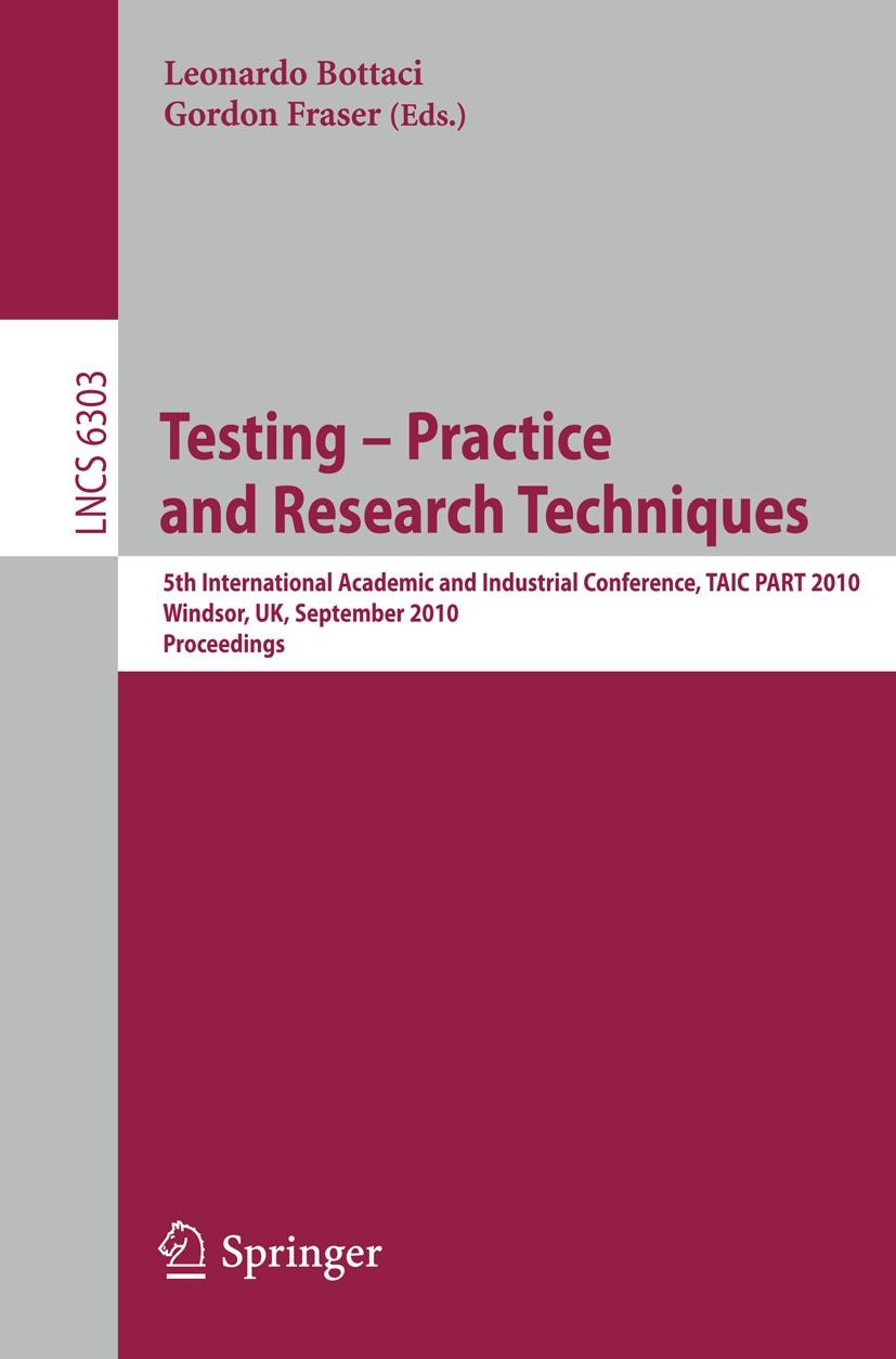 Testing: Academic and Industrial Conference - Practice and Research Techniques | Bottaci / Fraser, 2010 | Buch (Cover)