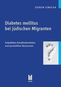 Diabetes mellitus bei jüdischen Migranten | Simolka, 2011 | Buch (Cover)