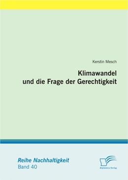 Abbildung von Mesch | Klimawandel und die Frage der Gerechtigkeit | 2011