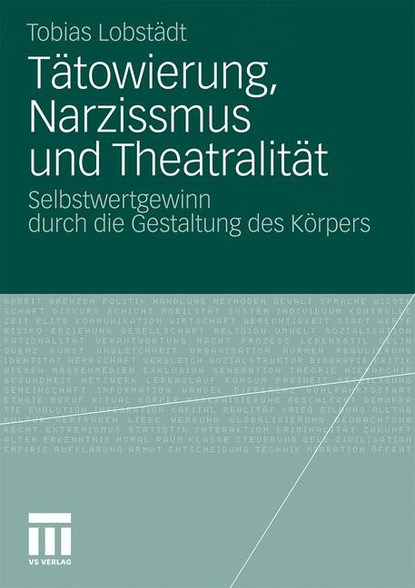 Tätowierung, Narzissmus und Theatralität | Lobstädt, 2011 | Buch (Cover)