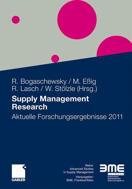 Abbildung von Bogaschewsky / Eßig / Lasch / Stölzle | Supply Management Research | 2011 | 2011