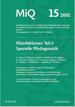 Abbildung von Mauch, H. / Haase, G. / Lütticken, R.   MiQ 15: Qualitätsstandards in der mikrobiologisch-infektiologische Diagnostik   2001   Pilzinfektionen Teil II
