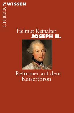 Abbildung von Reinalter, Helmut   Joseph II.   2011   Reformer auf dem Kaiserthron   2735