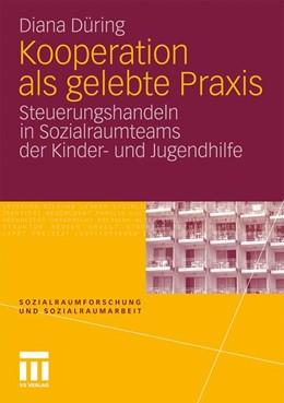Abbildung von Düring | Kooperation als gelebte Praxis | 1. Auflage | 2011 | 9 | beck-shop.de