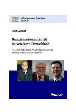 Abbildung von Schönfeld   Bundeskanzleramtschefs im vereinten Deutschland   2011   Friedrich Bohl, Frank-Walter S...