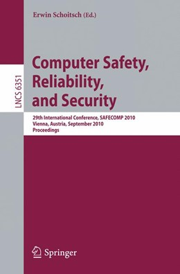 Abbildung von Schoitsch | Computer Safety, Reliability, and Security | 2010 | 29th International Conference,...