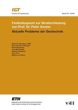 Abbildung von Springman / Hermanns Stengele | Aktuelle Probleme der Geotechnik | 1. Auflage | 2006 | 224 | beck-shop.de