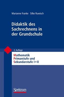 Abbildung von Franke / Padberg | Didaktik des Sachrechnens in der Grundschule | 2. Auflage | 2010 | beck-shop.de