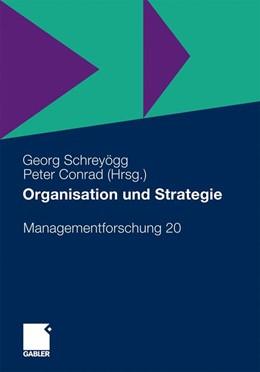 Abbildung von Schreyögg / Conrad | Organisation und Strategie | ISSN 1615-6005 | 2010 | 20