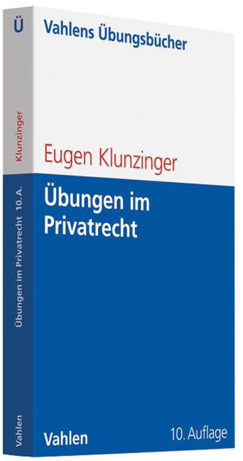 Übungen im Privatrecht | Klunzinger | 10., überarbeitete und erweiterte Auflage, 2011 | Buch (Cover)