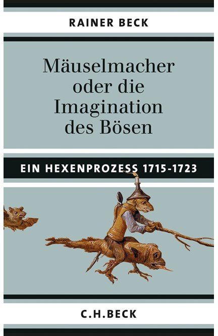 Cover: Rainer Beck, Mäuselmacher