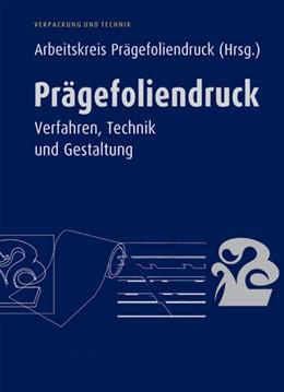 Abbildung von Prägefoliendruck | 2005 | Verfahren, Technik und Gestalt...