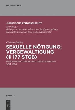 Abbildung von Müting | Sexuelle Nötigung; Vergewaltigung (§ 177 StGB) | 2010 | Reformdiskussion und Gesetzgeb... | 37