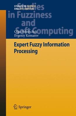 Abbildung von Poleshchuk / Komarov | Expert Fuzzy Information Processing | 2011 | 268
