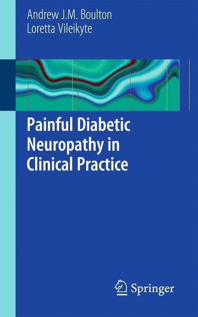 Abbildung von Boulton / Vileikyte | Painful Diabetic Neuropathy in Clinical Practice | 2011