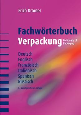 Abbildung von Krämer | Fachwörterbuch Verpackung | überarbeitete Ausgabe | 2005 | Deutsch, Englisch, Französisch...