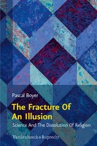 The Fracture Of An Illusion | Boyer / Parker / Schmidt, 2010 | Buch (Cover)