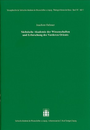 Sächsische Akademie der Wissenschaften und Erforschung des Vorderen Orients   Oelsner, 2010   Buch (Cover)
