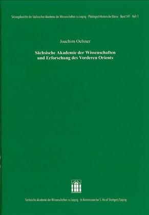 Abbildung von Oelsner | Sächsische Akademie der Wissenschaften und Erforschung des Vorderen Orients | 2010