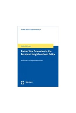 Abbildung von Wichmann | Rule of Law Promotion in the European Neighbourhood Policy | 2010 | Normative or Strategic Power E... | 4