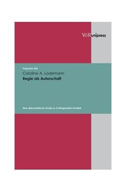 Abbildung von Lodemann | Regie als Autorschaft | 1. Auflage | 2010 | beck-shop.de