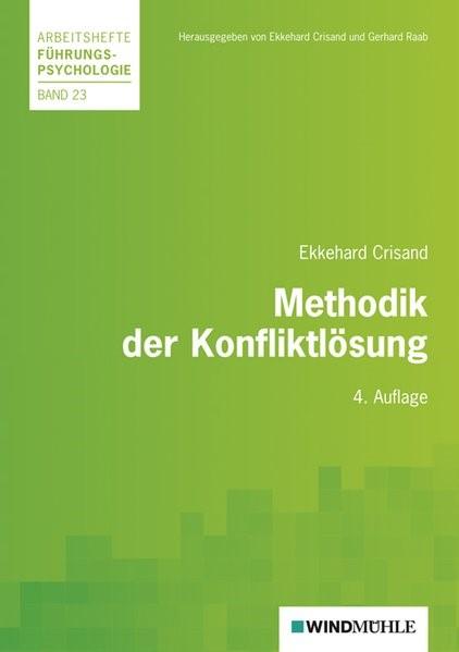Methodik der Konfliktlösung | Crisand, 2010 | Buch (Cover)