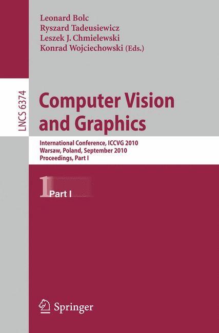 Abbildung von Bolc / Tadeusiewicz / Chmielewski / Wojciechowski | Computer Vision and Graphics | 2010