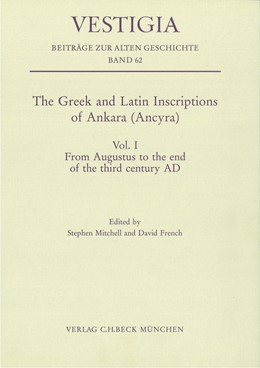 Abbildung von Mitchell, Stephen / French, David | The Greek and Latin Inscriptions of Ankara (Ancyra) - Vol. I | 2012 | Vol. I From Augustus to the en... | 62