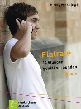 Abbildung von Wiese | Flatrate | 2017 | 24 Stunden genial verbunden - ...