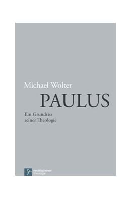 Abbildung von Wolter   Paulus   2015   Ein Grundriss seiner Theologie