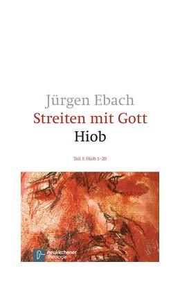 Abbildung von Ebach | Streiten mit Gott - Hiob | 5. Auflage | 2014 | beck-shop.de