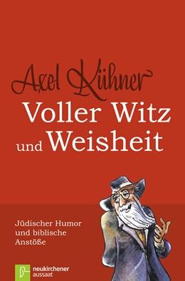 Abbildung von Kühner | Voller Witz und Weisheit | 7. Auflage | 2018 | beck-shop.de