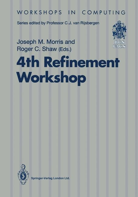 4th Refinement Workshop | Morris / Shaw | 1st Edition., 1991 | Buch (Cover)